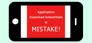 AppDownloadInterstitialsIsMistake